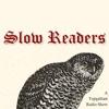 Slow Readers artwork