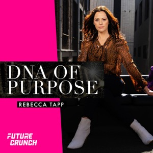 DNA Of Purpose with Rebecca Tapp