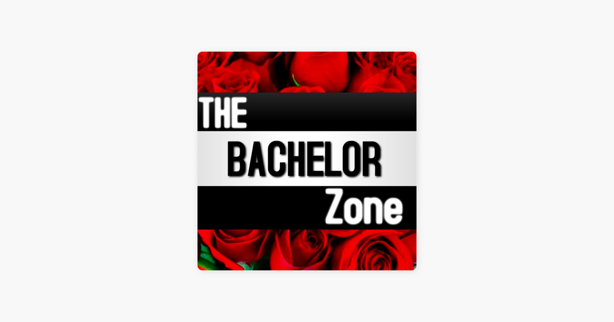 The Bachelor Zone on Apple Podcasts