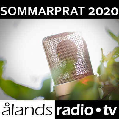Ålands Radio - Sommarprat 2020:Ålands Radio