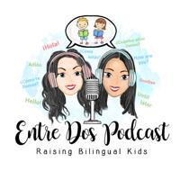 Entre Dos Podcast podcast