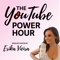 The YouTube Power Hour Podcast