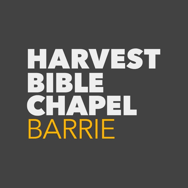 Sermons from Harvest Bible Chapel Barrie