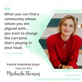 Overworking and hustle culture, with Lara Sheldrake