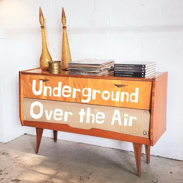 Underground Over the Air Artwork