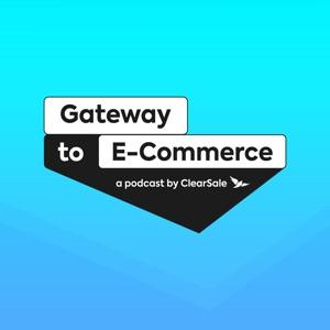 Gateway to E-Commerce