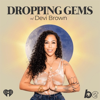 Dropping Gems with Devi Brown:The Black Effect and iHeartRadio