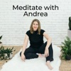 Meditate with Andrea artwork