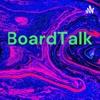 BoardTalk  artwork