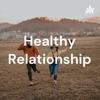 Healthy Relationship artwork