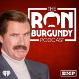Image of The Ron Burgundy Podcast podcast