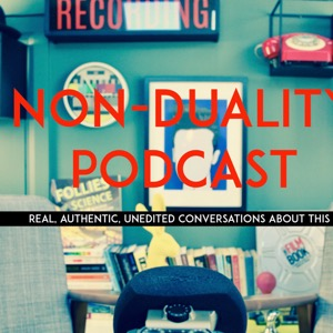 Non-Duality Podcast