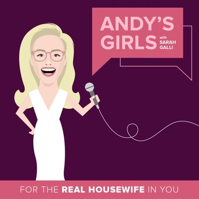 Andy's Girls: A Real Housewives Podcast:Sarah Galli