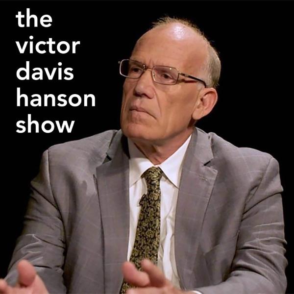 The Victor Davis Hanson Show