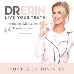 Spiritual Awakening - Dr. Erin Podcast