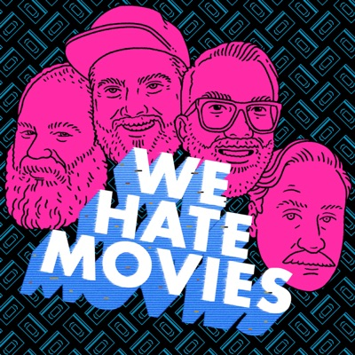 We Hate Movies:Headgum
