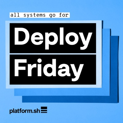 Deploy Friday: hot topics for cloud technologists and developers