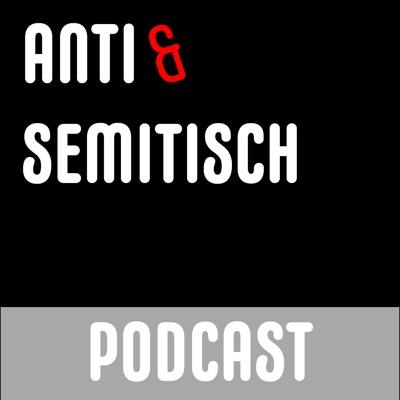 Anti und Semitisch