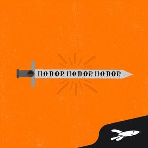 Hodor Hodor Hodor