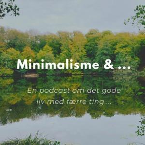 Minimalisme & ...