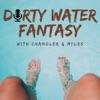 Dirty Water Fantasy artwork