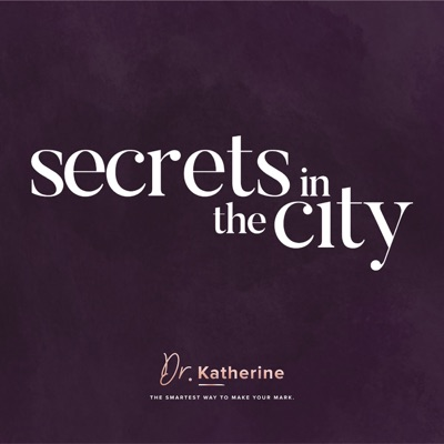 Secrets in the City with Dr Katherine