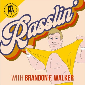 Rasslin' with Brandon F. Walker