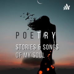 Poetry, Stories & Songs of My Soul - Sarvajeet सर्वजीत