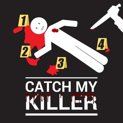 Catch my Killer