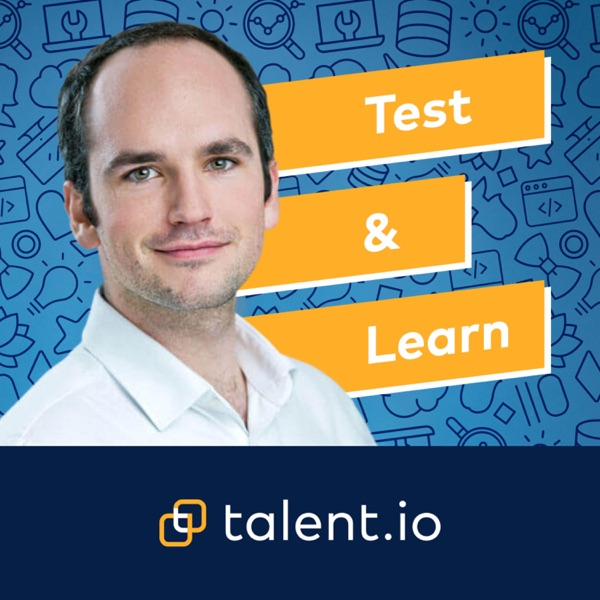 Test & Learn by talent.io