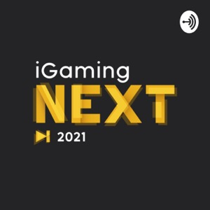 iGaming NEXT: Podcast
