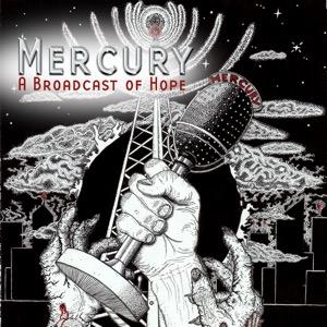 Mercury: A Broadcast of Hope