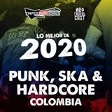Lo mejor del Punk, Ska y Hardcore Colombiano de 2020