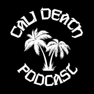 Cali Death Podcast
