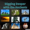 Digging Deeper with the Ancients artwork
