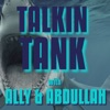 Talkin' Tank with Ally and Abdullah artwork