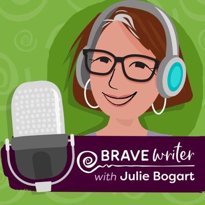 Brave Writer:Julie Bogart | Brave Writer