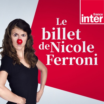 Le Billet de Nicole Ferroni:France Inter