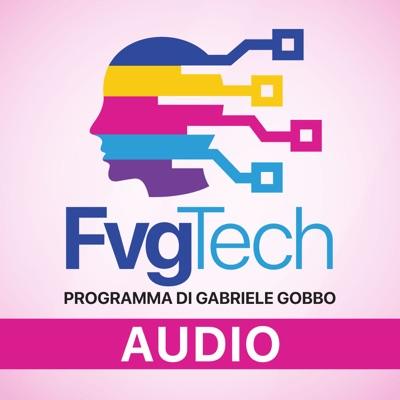FvgTech Programma TV di Gabriele Gobbo (versione audio)