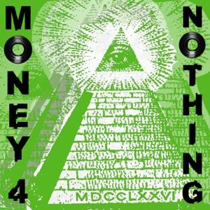 Money 4 Nothing