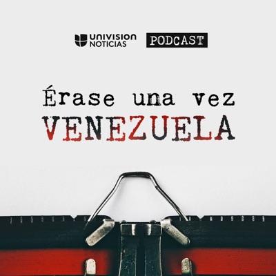 Érase una vez Venezuela