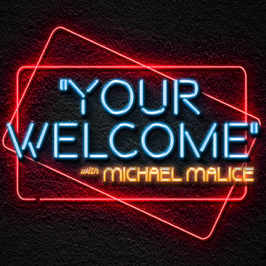 """""""Your Welcome"""" with Michael Malice"""