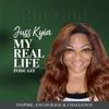 Juss Kyia...My Real Life Podcast artwork