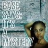 Base Says: Its a Mystery artwork