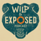 Wild And Exposed Podcast