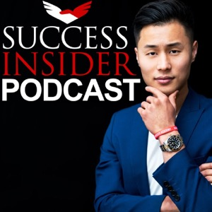 Success Insider Podcast with Tim Han