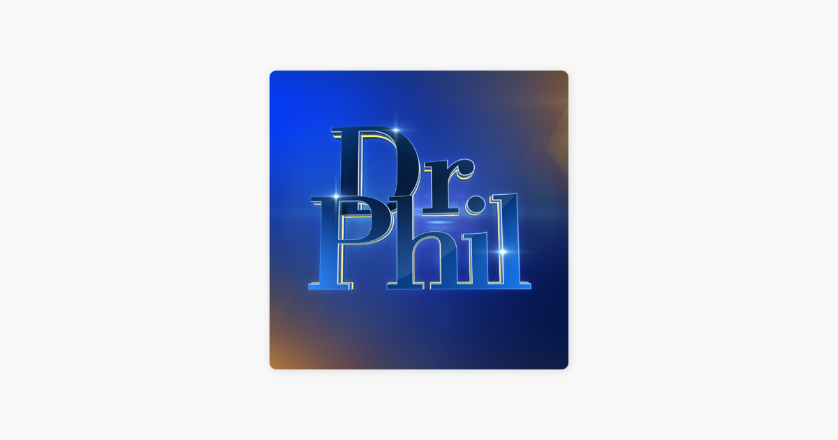 Dr. Phil: The Podcast: How To Talk To Your Kids About ...