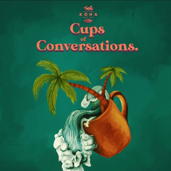 Cups Of Conversations Artwork