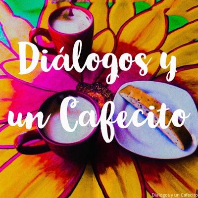 Dialogos y un Cafecito