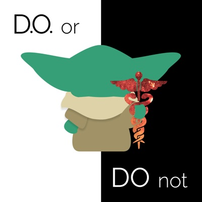 D.O. or Do Not: The Osteopathic Physician's Journey for Premed & Medical Students